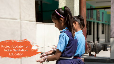 Project Update from India- Sanitation Education